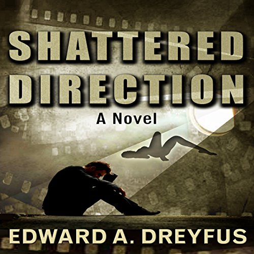 Shattered Direction audiobook cover art