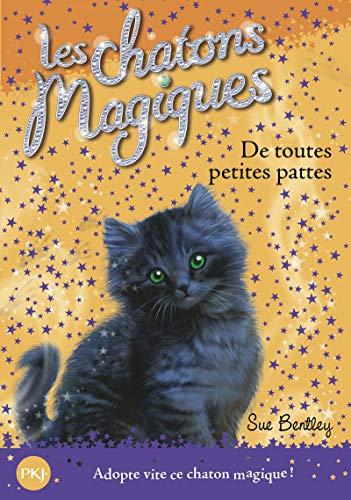 Les chatons magiques - tome 12 : De toutes petites pattes (12)