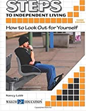 Steps to Independent Living: How to Look Out for Yourself