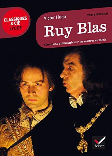 Ruy Blas: suivi d'un parcours « Maîtres et valets »