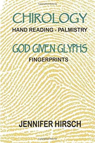 Chirology - Hand Reading - Palmistry - GOD GIVEN GLYPHS - Fingerprints