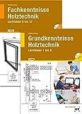 Paketangebot Holztechnik II Grundkenntnisse und Fachkenntnisse - Henner Behre