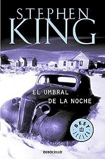 El umbral de la noche (Best Seller) (Spanish Edition)