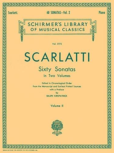 Domenico scarlatti: sixty sonatas volume two: Schirmer Library of Classics Volume 1775 Piano Solo: 2