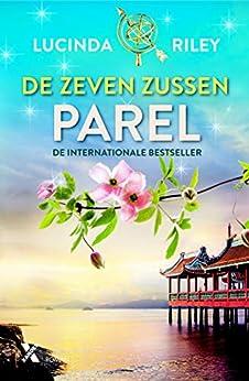 Parel (De zeven zussen Book 4) van [Lucinda Riley]