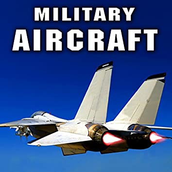 Military Aircraft Sound Effects