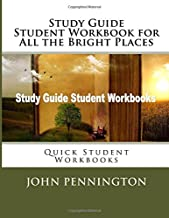 Study Guide Student Workbook for All the Bright Places: Quick Student Workbooks