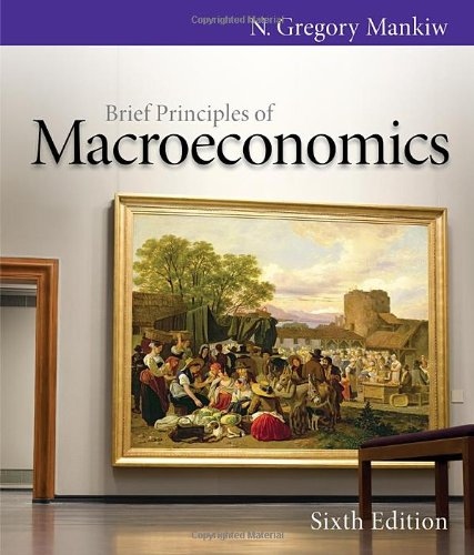Brief Principles of Macroeconomics (Mankiw's Principles...