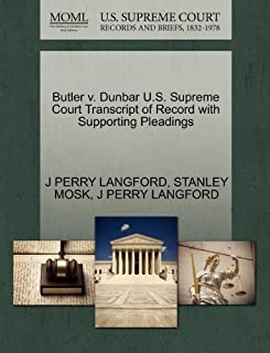 Butler v. Dunbar U.S. Supreme Court Transcript of Record with Supporting Pleadings