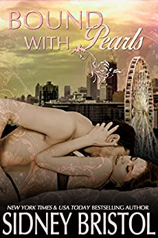 Bound with Pearls (Atlanta Sanctuary Book 1) by [Sidney Bristol]