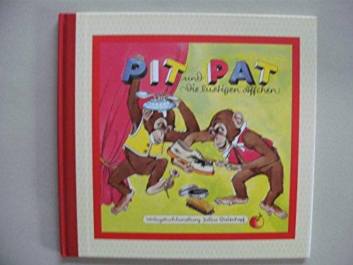 Pit und Pat, die lustigen Äffchen. Bilder von Anny Hoffmann, Verse von Anne Peer, nach einer Idee von Helene Weilen.