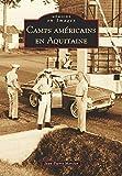 Camps Americains en Aquitaine