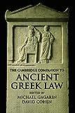 The Cambridge Companion to Ancient Greek Law (Cambridge Companions to the Ancient World)