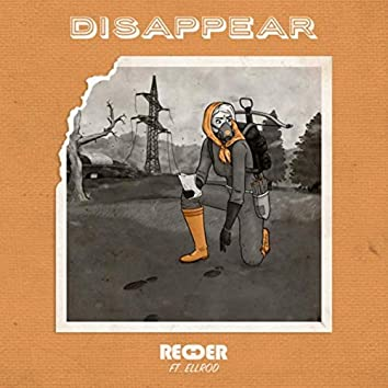Disappear (feat. Ellrod)