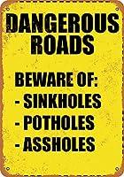 危険な道路ブリキの看板壁の装飾金属ポスターレトロなプラーク警告サインオフィスカフェクラブバーの工芸品