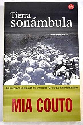 Tierra Sonambula Pdl Mia Couto