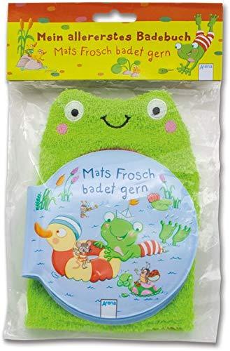 Mats Frosch badet gern: Mein allererstes Badebuch mit Waschhandschuh in Froschform
