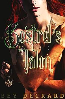 Kestrel's Talon (The Stonewatchers Book 1) by [Bey Deckard, Starr Waddell]