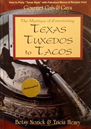 Texas Tuxedos to Tacos by Betsy Nozick (1997-02-02)