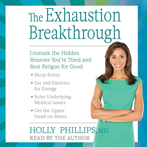 The Exhaustion Breakthrough audiobook cover art