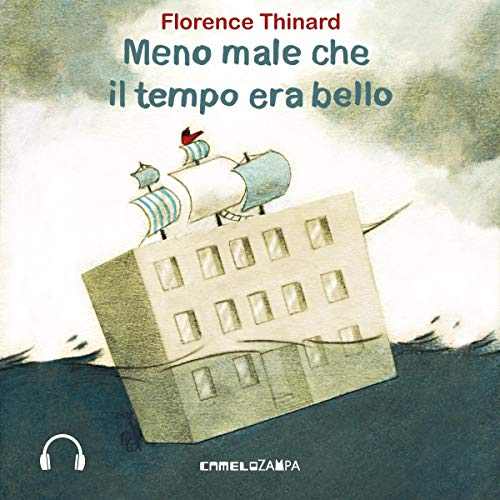 Meno male che il tempo era bello audiobook cover art