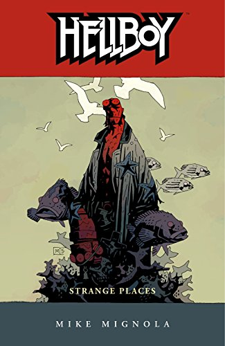 Hellboy Volume 6: Strange Places (English Edition)