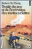 Traite du Zen et de l'Entretien des motocyclettes