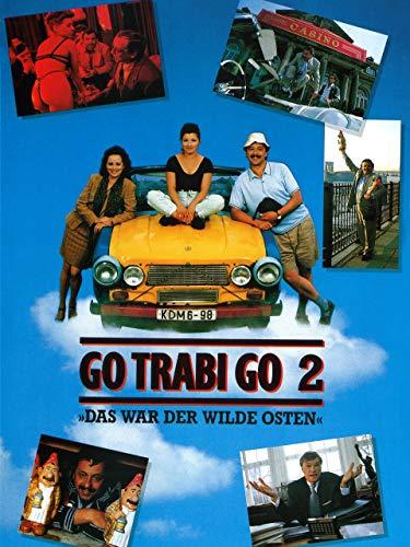 Go Trabi Go 2: Das war der wilde Osten