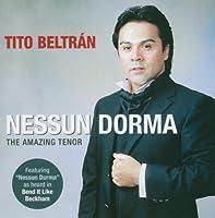 Nessun Dorma: Amazing Tenor Tito Beltran