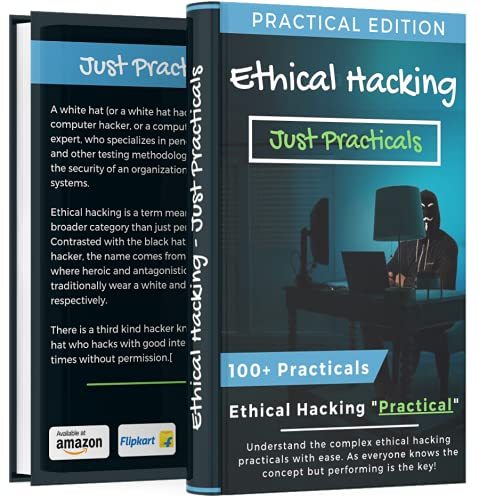 Ethical Hacking: Just Practicals | Over 100 Ethical Hacking Practicals (Lifetime Access of Premium Hacking Tools)