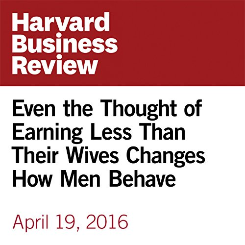 Even the Thought of Earning Less Than Their Wives Changes How Men Behave copertina