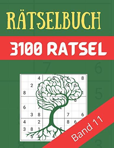 Rätselbuch - 3100 Rätsel Große Schrift Band 11: Große Puzzle-Sudoku-Bücher mit mehreren Puzzles - mittel bis extrem schwer - für Jugendliche, Erwachsene und Senioren mit Lösungen