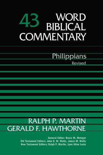 Philippians, Revised Edition (Word Biblical Commentary, Vol. 43)