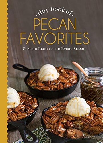 Tiny Book of Pecan Favorites (Small Pleasures)