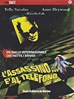 L'Assassino E' Al Telefono [Italian Edition]