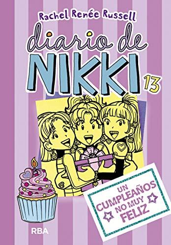 Diario de Nikki 13: Un cumpleaños no muy feliz (Spanish Edition)