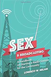 Sex and Broadcasting: A Handbook on Starting a Radio Station for the Community