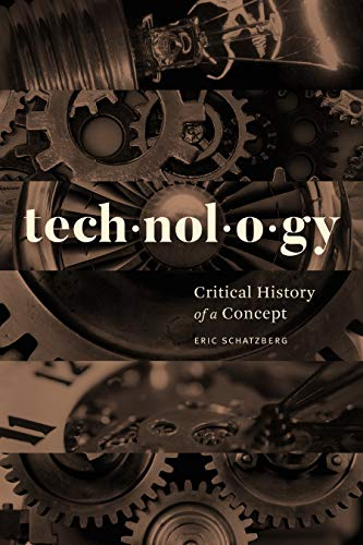 Technology: Critical History of a Concept