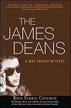 The James Deans (Moe Prager Book 3) by [Reed Farrel Coleman]