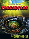 Crocodylus Directors Cut