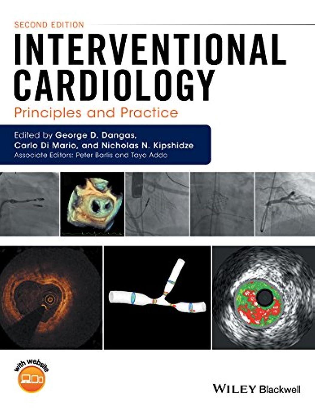 グレートオーク病気の流Interventional Cardiology: Principles and Practice (English Edition)
