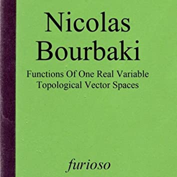 Functions of One Real Variable / Topological Vector Spaces