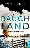 Rauchland: Ein Münsterland-Krimi (Münsterland-Reihe 4) von Tom Finnek