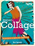 Tate: Project Collage: 50 Projects to Spark Your Creativity (English Edition)