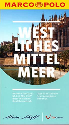 TUI Cruises Mein Schiff Reiseführer Marco Polo Westliches Mittelmeer