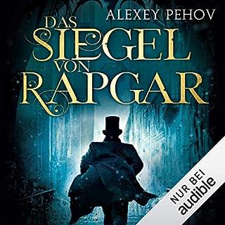 Das Siegel von Rapgar                   Autor:                                                                                                                                 Alexey Pehov                               Sprecher:                                                                                                                                 Oliver Siebeck                      Spieldauer: 19 Std. und 15 Min.     223 Bewertungen     Gesamt 4,6