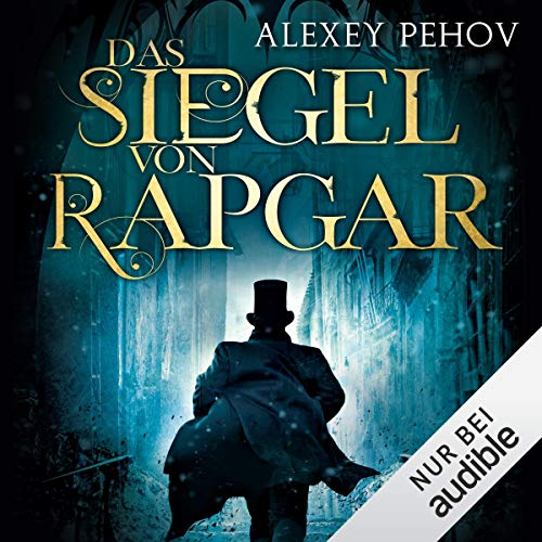 Das Siegel von Rapgar                   By:                                                                                                                                 Alexey Pehov                               Narrated by:                                                                                                                                 Oliver Siebeck                      Length: 19 hrs and 15 mins     Not rated yet     Overall 0.0