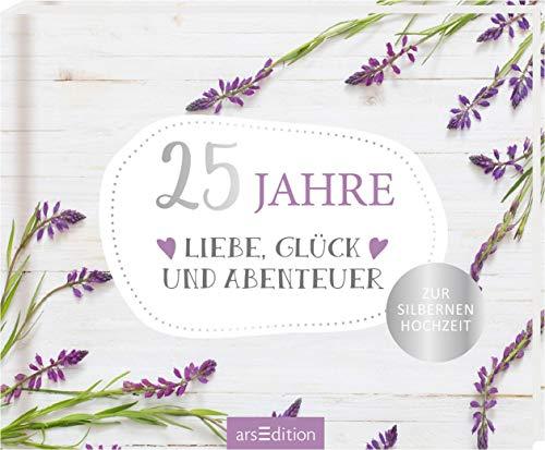 25 Jahre Liebe, Glück und Abenteuer: Zur Silbernen Hochzeit