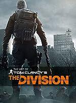The Art of Tom Clancy's The Division de Paul Davies