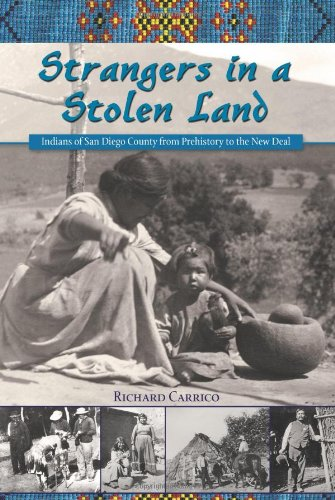 Compare Textbook Prices for Strangers in a Stolen Land Adventures in the Natural History and Cultural Heritage of the Californias 3 Edition ISBN 9780932653826 by Richard Carrico
